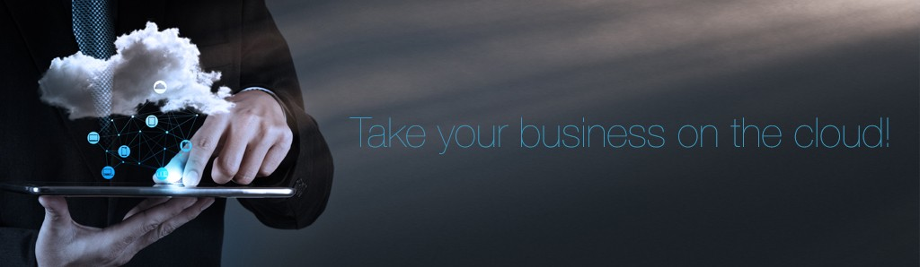 Take your business on the cloud