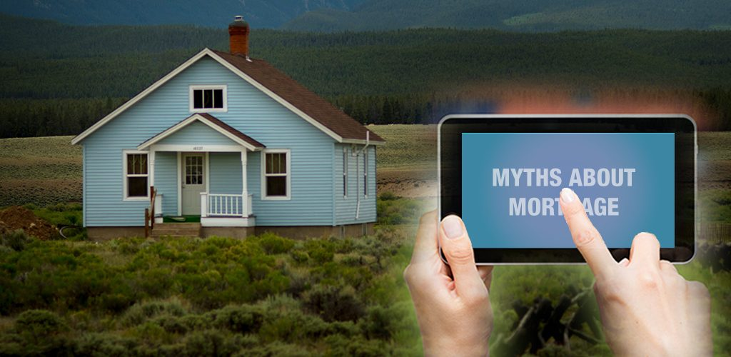 Common Myths About Mortgage
