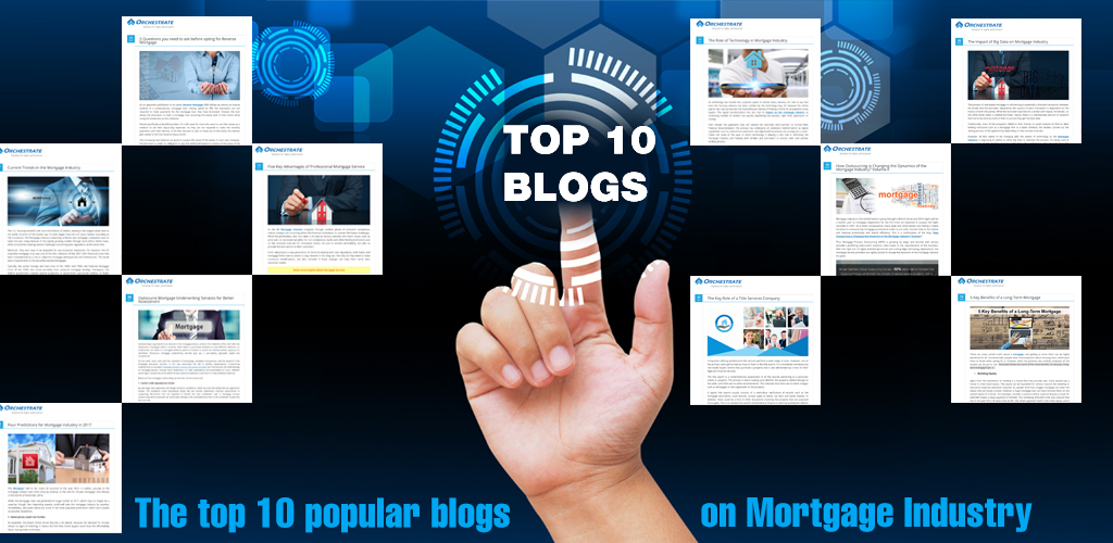 The Top 10 Popular Blogs on Mortgage Industry