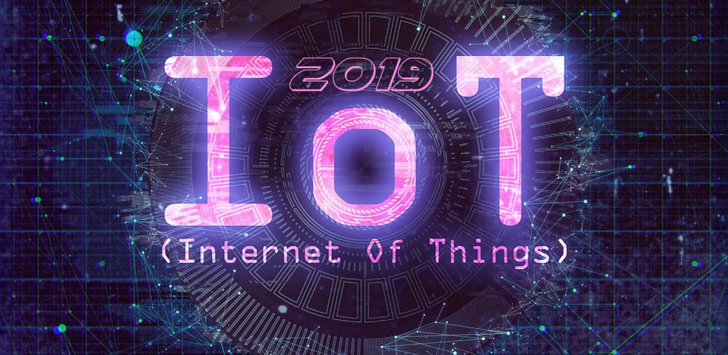 Four Reasons to Invest in IoT in 2019